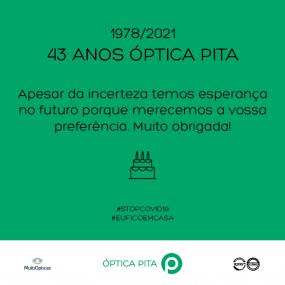43 anos ÓPTICA PITA 1978/2021